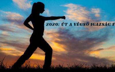 2020: ÚT A VÉGSŐ IGAZSÁG FELÉ