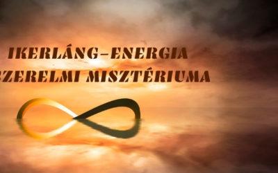 IKERLÁNG-ENERGIA SZERELMI MISZTÉRIUMA