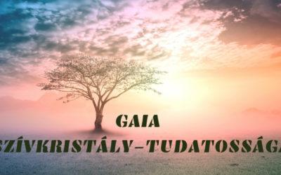 GAIA SZÍVKRISTÁLY-TUDATOSSÁGA