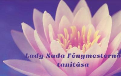 Lady Nada Fénymesternő tanítása